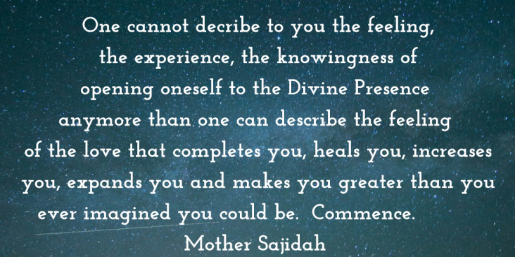 Opening Oneself to the Divine Presence